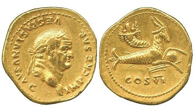 AR048: Vespasian (A.D. 69-79), Gold Aureus, struck 75 A.D. RIC 769 = Ashmolean collection = Hirsch 55, 11 December 1967, lot 2398; Calico-; BMC-. Nearly extremely fine, exceptionally rare. £40,000.