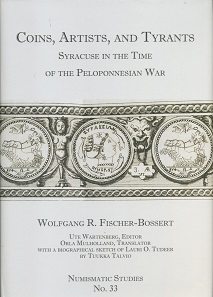 "Wolfgang R. Fischer-Bossert, Ute Wartenberg (eds.), Coins, Artists, and Tyrants. Syracuse in the Time of the Peloponnesian War with selected passages from L. O. Tudeer, ""Die Tetradrachmenprägung von Syrakus in der Periode der signierenden Künstler"" translated by Orla Mulholland, and a biographical sketch about Tudeer by Tuukka Talvio. Numismatic Studies 33. The American Numismatic Society, New York 2017. 400 pages with b/w illustrations and 27 b/w plates. 21.5 x 30.5 cm. Hardcover, ISBN: 978-0-89722-341-6. $200 (ANS members: $140) plus postage."