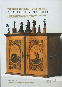 Stefan Krmnicek, Henner Hardt (Hrsg.), A Collection in Context. Kommentierte Edition der Briefe und Dokumente Sammlung Dr. Karl von Schäffer. Tübinger Numismatische Studien 1. Tübingen University Press, Tübingen 2017. 199 p. with images in black and white. 21.5 x 30.3 cm. Hardcover. ISBN: 978-3-947251-01-8.