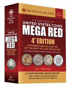 R.S. Yeoman; Senior Editor Q. David Bowers; Valuations Editor Jeff Garrett; Editor Emeritus Kenneth Bressett, MEGA RED A Guide Book of United States Coins, Deluxe 4th Edition, Pelham 2018. 1504p., color illustrations throughout. paperback. ISBN 0794845800. $49.95 Source: Whitman Publishing.